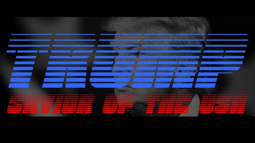 Trump: Savior of the USA