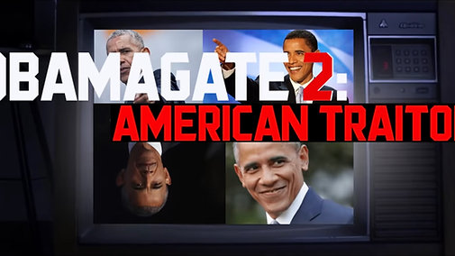 Obamagate 2: American Traitor