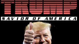 Trump: American Savior