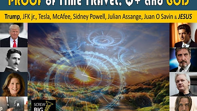 PROOF of Q Plus, Time Travel and GOD (1)