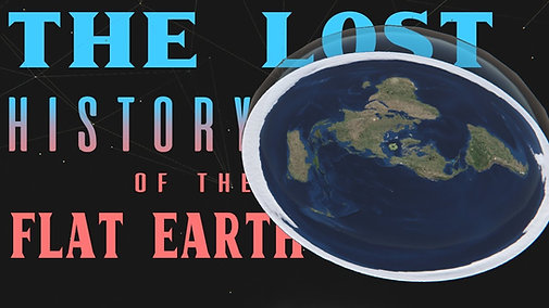 The Lost History of Flat Earth: 1 Buried in Plain Sight