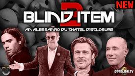 BLIND ITEM 2: Elton John, Jared Leto, David Geffin, Brad Pitt