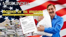 Screw Big Gov: Mike Lindell… The Mother of All Lawsuits