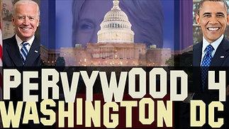 Pervywood 4: Washington DC