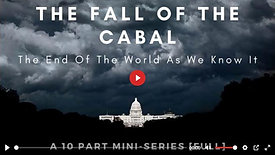 Fall of the Cabal S1-Part 9: THE DAWN OF A NEW WORLD
