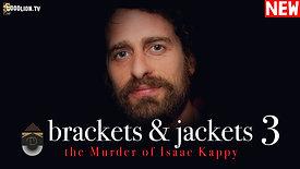 Brackets & Jackets 3
