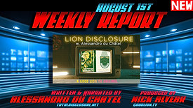 (August 1st) Lion Disclosure Weekly Report