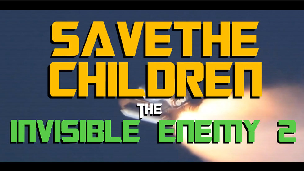 The Invisible Enemy 2: Save The Children Teaser