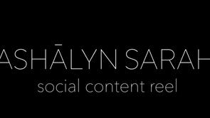 Ashalyn Sarah Social Content Reel