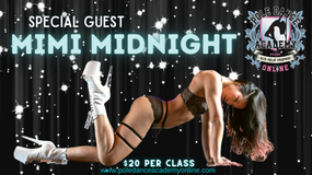 Mignight Magic - All Levels Pole Choreo Workshop with Special Guest Mimi Midnight