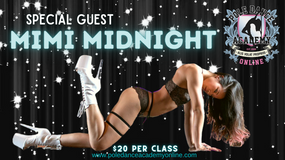 Midnight Magic - Pre-Adv + Pole Choreo Workshop with Special Guest Mimi Midnight