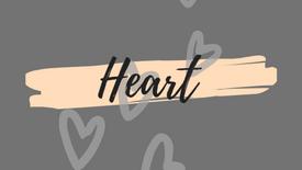 Heart pt.1 - P.Duane - 4/26/20