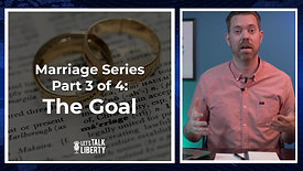 Marriage Series Part 3 of 4 The Goal - E93 (Full)