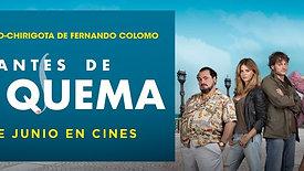 """""""ANTES DE LA QUEMA"""" - Trailer"""