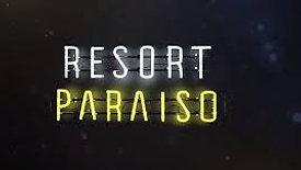 """RESORT PARAISO"" - Trailer Oficial"