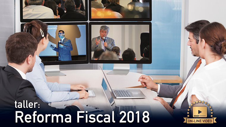 Taller Reforma Fiscal 2018