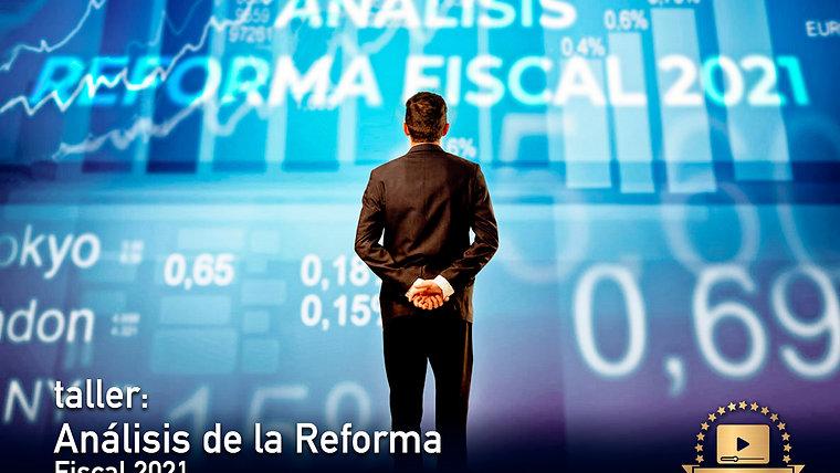 Análisis Reforma Fiscal 2021 (Enero)