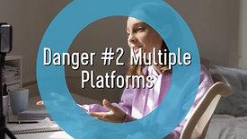 Teens and Social Media-Danger #2 Multiple Platforms