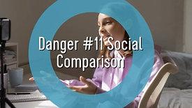 Teens and Social Media-Danger #11 Social Comparison
