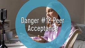 Teens and Social Media-Danger #12 Peer Acceptance