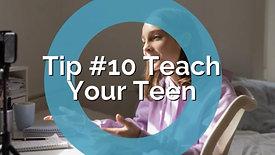 Teens and Social Media-Parenting Tip #10 Teach Your Teen