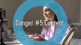 Teens and Social Media-Danger #5 Content