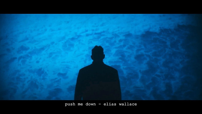 push me down - elias wallace