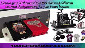 T Shirt Business Financing Tutorial