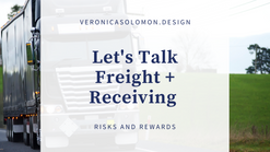 Let's Talk Freight And Receiving