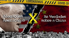 EUA X China: 24 alegações  sobre o COVID-19