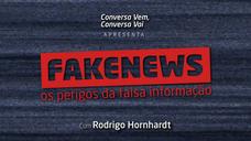 Fake News: Os perigos da falsa informação