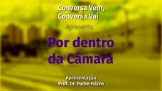 Conversa Vem, Conversa Vai: Vereador Edmilson Souza