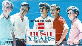 THE BUSH YEARS: FAMILY.DUTY.POWER.