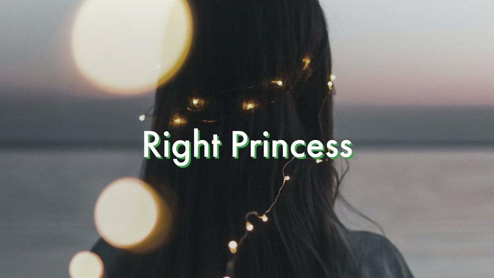 Right Princess