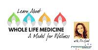 Whole Life Medicine Presentation