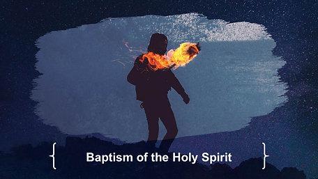 20190505 Holy Spirit - Baptism in the Holy Spirit