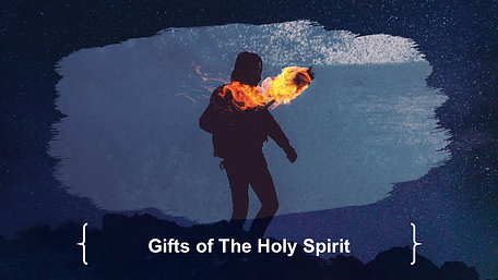 20190519 Holy Spirit - Gifts of the Holy Spirit