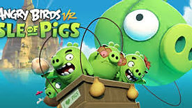 Angry Birds VR- Isle of Pigs