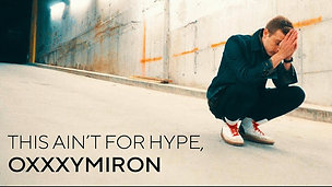 This Ain't For Hype, Oxxxymiron | Music Video