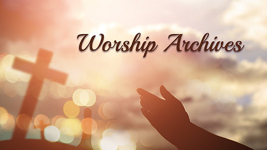 Worship Archives