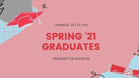 Lambda Delta Psi Spring '21 Graduates