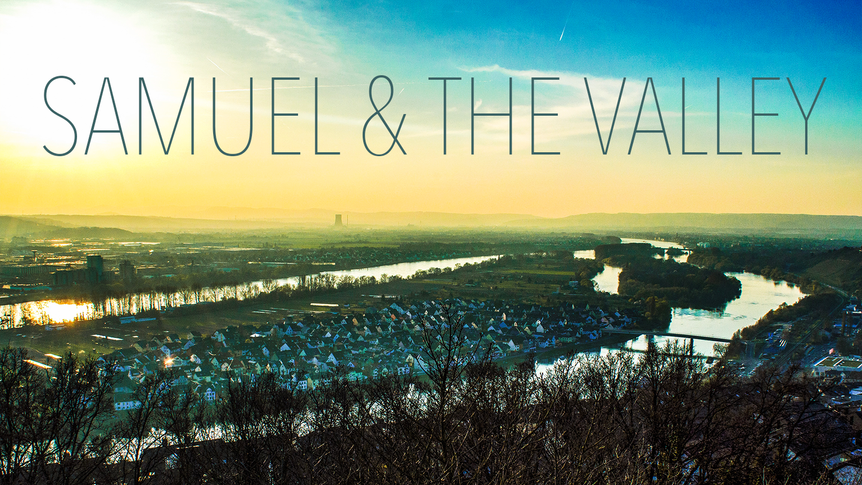 SAMUEL & THE VALLEY