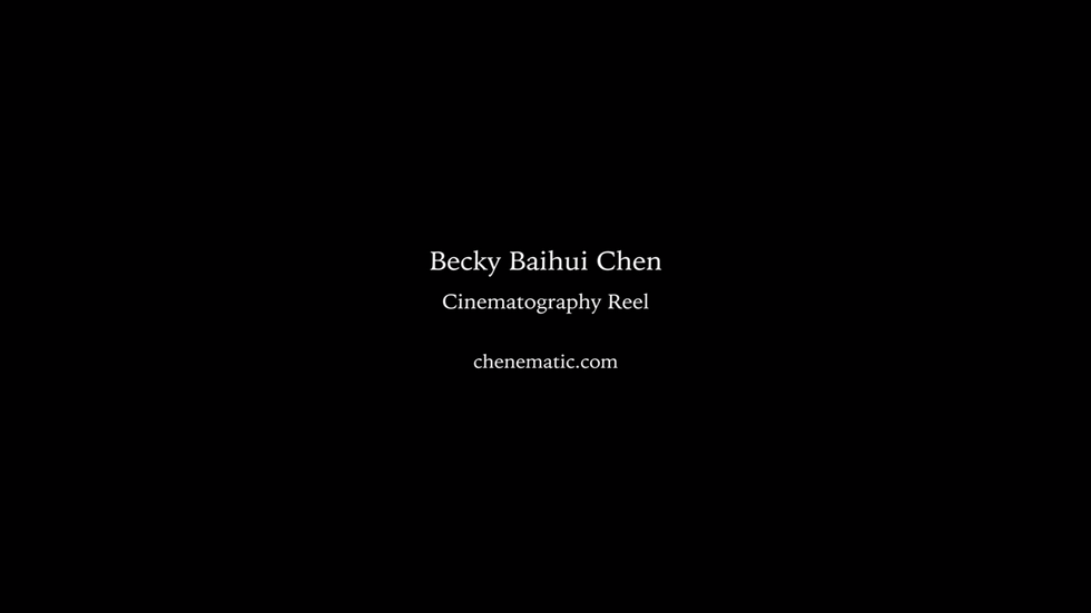 Becky Baihui Chen Cinematography Reel