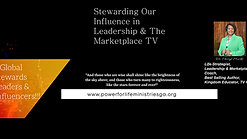 Stewarding Our Influence in Leadership & The Marketplace