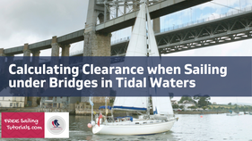 How to Calculate Clearance under a Bridge in a Tidal River