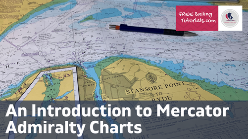 An Introduction to the Mercator Admiralty Chart