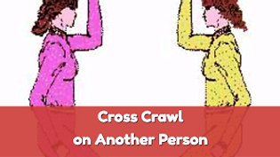 Cross Crawl on another person
