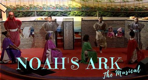 NOAH'S ARK THE MUSICAL
