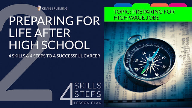 Lesson 2 video - Preparing for High Wage Jobs