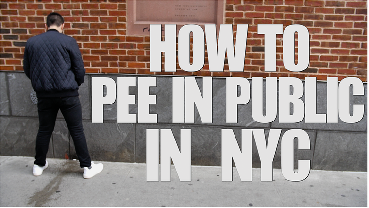 How To Pee In Public In NYC